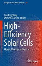 High-Efficiency Solar Cells: Physics, Materials, and Devices
