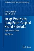 Image Processing using Pulse-Coupled Neural Networks, ed. 3: Applications in Python