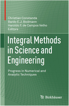 Integral Methods in Science and Engineering: Progress in Numerical and Analytic Techniques