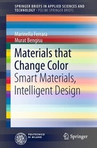 Materials that Change Color: Smart Materials, Intelligent Design