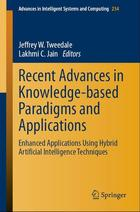 Recent Advances in Knowledge-based Paradigms and Applications: Enhanced Applications Using Hybrid Artificial Intelligence Techniques