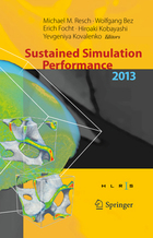 Sustained Simulation Performance 2013: Proceedings of the Joint Workshop on Sustained Simulation Performance, University of Stuttgart (HLRS) and Tohoku University, 2013