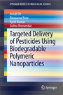 Targeted Delivery of Pesticides Using Biodegradable Polymeric Nanoparticles cover