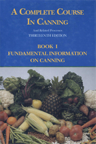 A Complete Course in Canning and Related Processes, Book 1, ed. 13: Fundamental Information on Canning