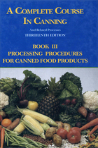 A Complete Course in Canning and Related Processes, Book 3, ed. 13: Processing Procedures for Canned Food Products