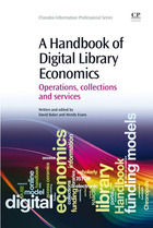 A Handbook of Digital Library Economics: Operations, collections and services