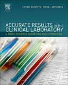 Accurate Results in the Clinical Laboratory: A Guide to Error Detection and Correction
