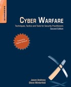Cyber Warfare, ed. 2: Techniques, Tactics and Tools for Security Practitioners