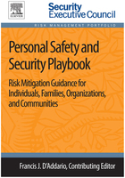 Personal Safety and Security Playbook: Risk Mitigation Guidance for Individuals, Families, Organizations, and Communities