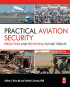 Practical Aviation Security, ed. 2: Predicting and Preventing Future Threats