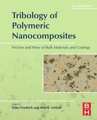 Tribology of Polymeric Nanocomposites, ed. 2: Friction and Wear of Bulk Materials and Coatings