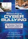 Responding to Cyber Bullying: An Action Tool for School Leaders cover