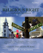 The Religious Right, ed. 3: A Reference Handbook