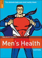 The Rough Guide to Mens Health