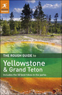 The Rough Guide to Yellowstone and Grand Teton, ed.  cover