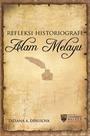 Refleksi Historiografi Alam Melayu, Vol. 1 cover