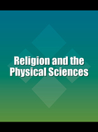 Religion and the Physical Sciences