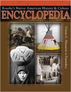 Rourkes Native American History & Culture Encyclopedia, Vol. 6
