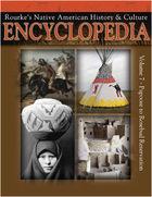 Rourkes Native American History & Culture Encyclopedia, Vol. 7