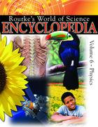 Rourkes World of Science Encyclopedia, Vol. 6
