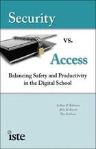 Security vs. Access: Balancing Safety and Productivity in the Digital School
