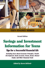 Savings and Investment Information For Teens, ed. 2: Tips For A Successful Financial Life cover