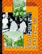 The Sixties in America Reference Library