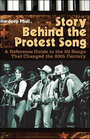 Story Behind the Protest Song: A Reference Guide to the 50 Songs That Changed the 20th Century cover