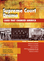 Supreme Court Drama, ed. 2: Cases That Changed America cover