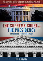 The Supreme Court and the Presidency, 2013