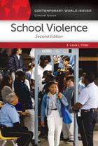 School Violence, ed. 2: A Reference Handbook