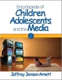 Encyclopedia of Children, Adolescents, and the Media cover