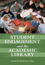 Student Engagement and the Academic Library cover