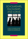 Scholarships, Fellowships and Loans, ed. 27: A Guide to Education-Related Financial Aid Programs for Students and Professionals cover
