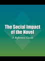 The Social Impact of the Novel: A Reference Guide cover