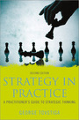 Strategy in Practice, ed. 2: A Practitioner's Guide to Strategic Thinking cover
