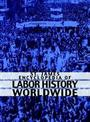 St. James Encyclopedia of Labor History Worldwide cover