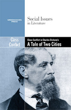 Class Conflict in Charles Dickenss A Tale of Two Cities