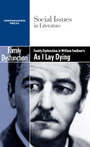 Family Dysfunction in William Faulkner?s As I Lay Dying cover