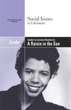 Gender in Lorraine Hansberrys A Raisin in the Sun