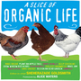 A Slice of Organic Life cover