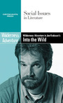 Wilderness Adventure in Jon Krakauer?s Into the Wild cover
