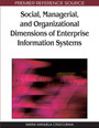 Social, Managerial, and Organizational Dimensions of Enterprise Information Systems cover