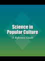 Science in Popular Culture: A Reference Guide cover