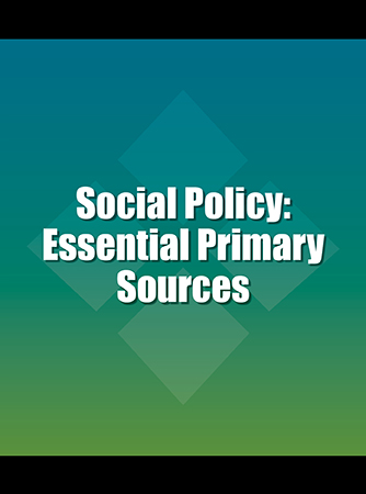 Social Policy: Essential Primary Sources