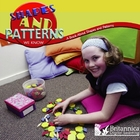 Shapes and Patterns We Know: A Book About Shapes and Patterns