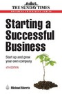 Starting a Successful Business, ed. 6: Start Up and Grow Your Own Company cover