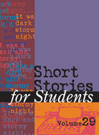 Short Stories for Students, Vol. 29