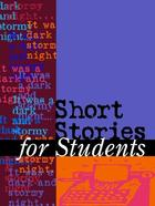 Short Stories for Students, Vol. 19