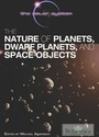 The Nature of Planets, Dwarf Planets, and Space Objects cover